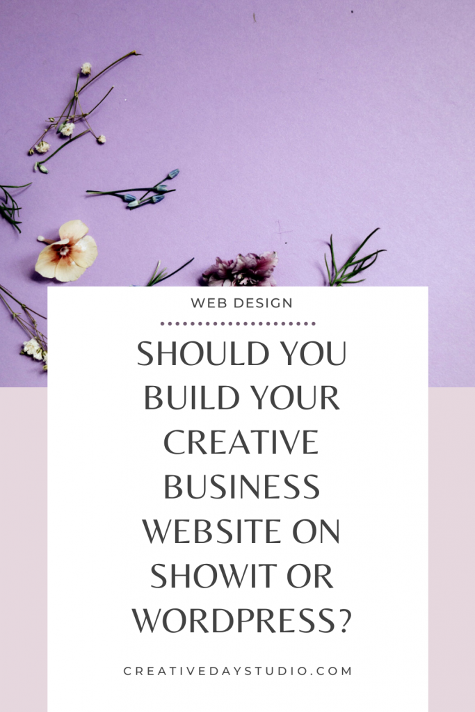 Showit or WordPress for your creative business Pin Creative Day