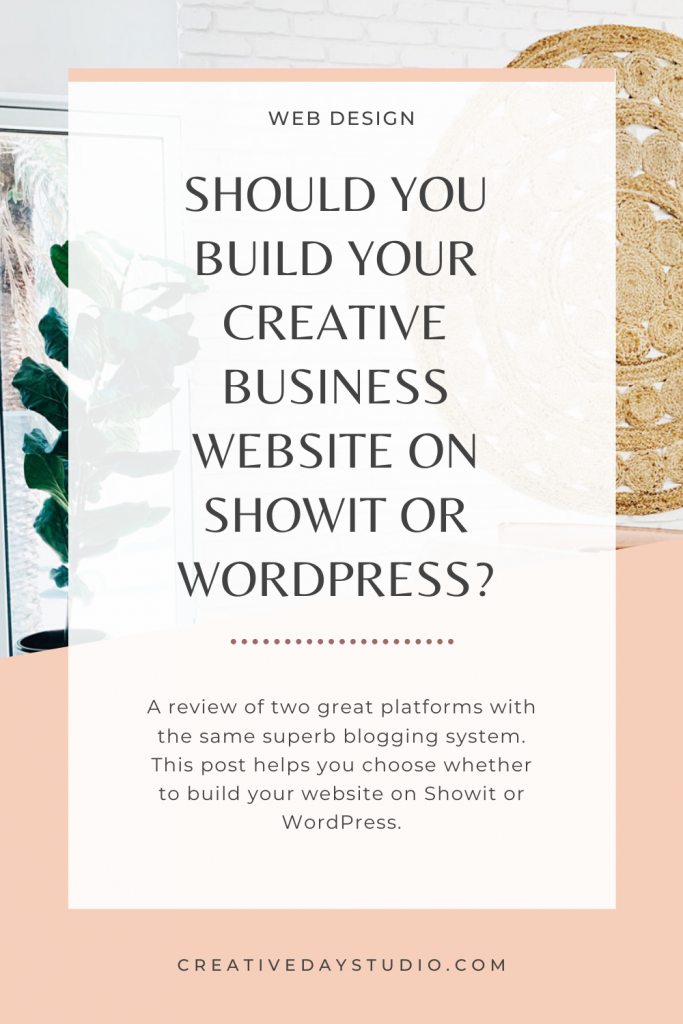 Should you blog on Showit or WordPress Pin image