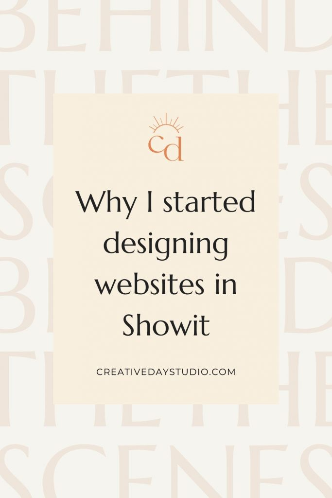 Why I design Showit Website Templates Pin