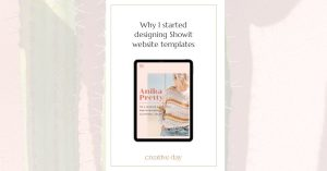 Why I started Desgning on Showit Pin Image