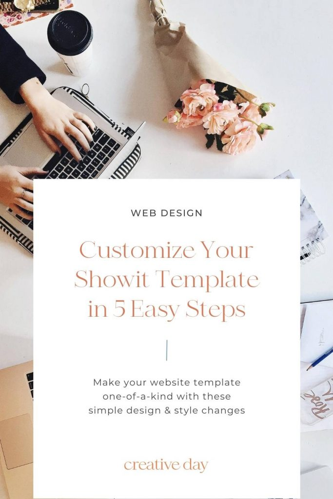 5 Ways to Customize Your Showit Template Creative Day