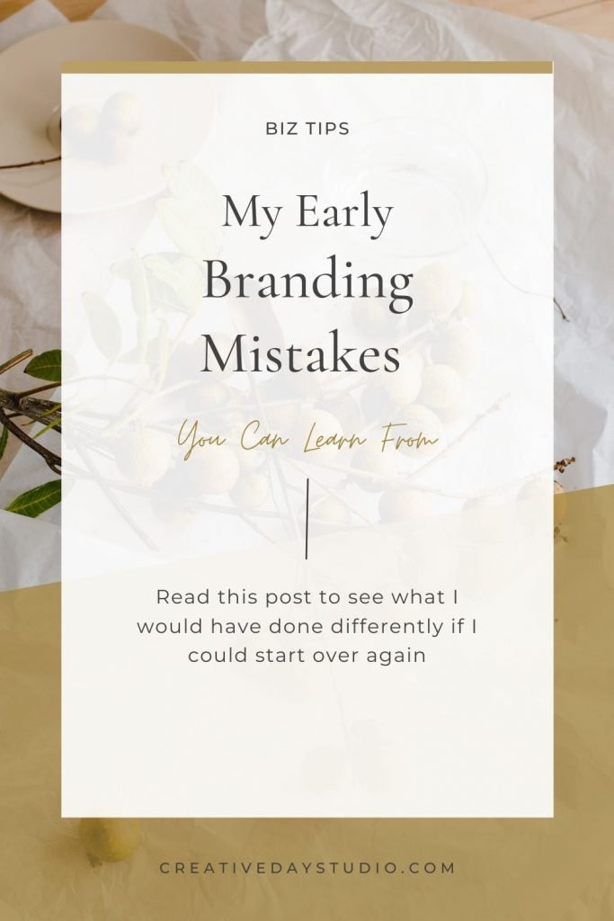 Early Branding Mistakes Pin 2 Creative Day